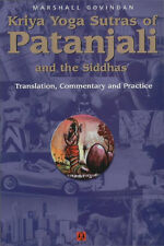 KRIYA YOGA SUTRAS OF PATANJALI AND THE SIDDHAS - BABAJI'S KRIYA YOGA