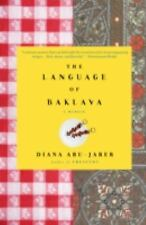 The Language of Baklava by Abu-Jaber, Diana