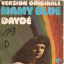"45 TOURS / 7"" SINGLE--DAYDE--MAMY BLUE (VERSION ORIGINALE) / GREAT LOVE"