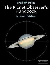 The Planet Observer's Handbook by Fred William Price (2000, Paperback, Revised)