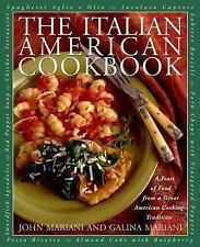The Italian American Cookbook: A Feast of Food from a Great American Cooking Tra