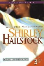 Magnetic Hearts : Whispers of Love White Diamonds Legacy by Shirley Hailstock...