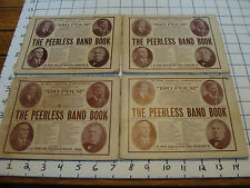 BAND BOOKS: 4 THE PEERLESS BAND BOOKS 1st & 2nd Eb alto, 1st B Clarinet & ?