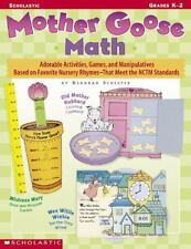Mother Goose Math: Adorable Activities, Games, and Manipulatives Based on Favori