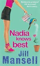 Nadia Knows Best by Jill Mansell (2003, Paperback)