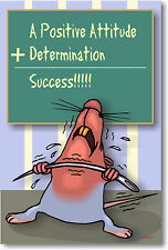 Positive Attitude + Determination   Motivational POSTER