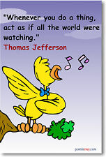 Act as if - Thomas Jefferson Quote Classroom NEW POSTER