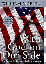 With God on Our Side: The Rise of the Religious Right in America-ExLibrary