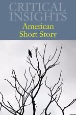 Critical Insights: American Short Story: Print Purchase Includes Free Online Acc