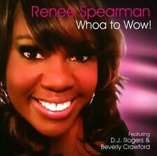 Whoa to Wow, Renee Spearman, New