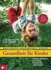 Renz-Polster, Herbert|Menche, Nicole|Schäffler, Arne Gesundheit für Kinder: Ki..