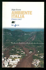 ROVERA BEPPE AMBIENTE ITALIA IL PAESE COM'E' RAI ERI 2001 AMBIENTALISMO NATURA