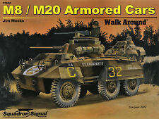 20017/ Squadron Signal - Walk Around 30 - M8/M20 Armored Cars - TOPP HEFT