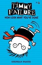 Timmy Failure: Now Look What You've Done No. 2 by Stephan Pastis (2014,...