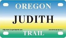 JUDITH Oregon Trail - Mini License Plate - Name Tag - Bicycle Plate!