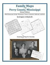 Family Maps of Perry County, Mississippi, Deluxe Edition : With Homesteads,...