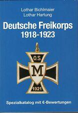 2003: Deutsche Freikorps 1918 - 1923, Bichlmaier / Hartung