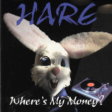 Where's My Money? Hare MUSIC CD