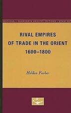 Rival Empires of Trade in the Orient, 1600-1800 (Europe and the World in Age of