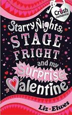 Starry Nights, Stage Fright and My Surprise Valentine, Elwes, Liz, New Book