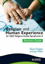 Religion and Human Experience Revision Guide for WJEC GCSE Religious Studies...