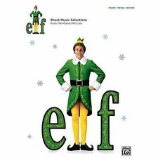 Elf -- Sheet Music from the Motion Picture: Piano/Vocal/Guitar, Staff, Alfred Pu