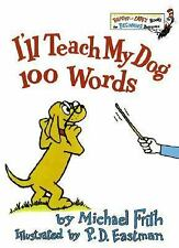Bright and Early Books Ser.: I'll Teach My Dog 100 Words No. 17 by Michael...