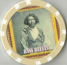 BASS REEVES     OLD WILD WEST  COLLECTOR CHIP