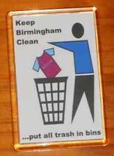 Keep Birmingham clean City Bluenose football fridge magnet