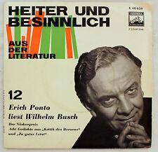 """7"""" Vinyl Single Heiter und Besinnlich - ERICH PONTO liest Wilhelm Busch"""