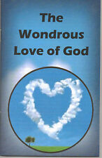 The Wondrous LOVE of God~Does the Trinity Doctrine Show God's Love?~Adventist