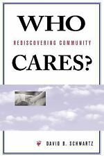 Who Cares?: Rediscovering Community