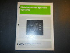 1989 FORD DISTRIBUTORLESS IGNITION SYSTEMS TECHNICIAN MANUAL