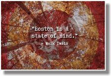 Boston Is A State Of Mind - Mark Twain - NEW Travel POSTER