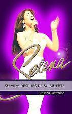 Selena: su vida despues de su muerte  Selena: The Queen of Tex-Mex Lives On (Spa