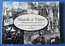 March of Time -A Bicentennial Commemoration War1812 -1815 Chronological history