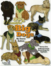 BEAUTIFUL BIG DOGS APPLIQUE DESIGN BOOK, From Ashton Publications NEW