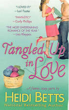 Tangled Up in Love by Heidi Betts (Paperback, 2009)