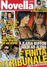 NOVELLA 2000 N°22-29/MAG/2014 COTTONE il marito della MARINI* SILVIO e FRANCESCA