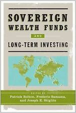 Sovereign Wealth Funds and Long-Term Investing by