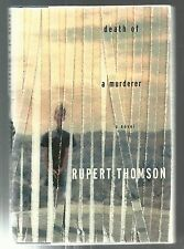 Death of a Murderer by Rupert Thomson 1st Edition 1st Printing