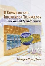 E-Commerce and Information Technology in Hospitality and Tourism (E Co-ExLibrary