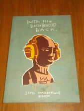 Puttin the Backbone Back by Jim Mahfood (Paperback, 2001)  9781582404028