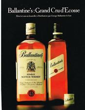 PUBLICITE  1982  BALLANTINE'S   finest scotch whisky GRAND CRU D'ECOSSE