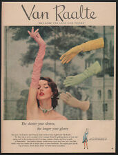 1951 VAN RAALTE Gloves - Because You Love Nice Things -  VINTAGE AD