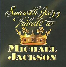 NEW - Michael Jackson Smooth Jazz Tribute