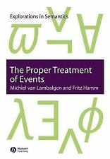 Explorations in Semantics: The Proper Treatment of Events by Michiel van...