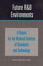 Future R&D Environments: A Report for the National Institute of Standards an