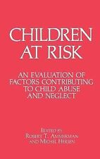 Children at Risk : An Evaluation of Factors Contributing to Child Abuse and...