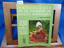 Morand Anthologie de la chanson Haute Bretagne Penthièvre Pays Malouin P...